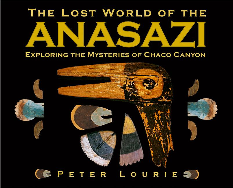 The Lost World of the Anasazi