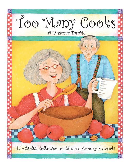 Too Many Cooks: A Passover Parable
