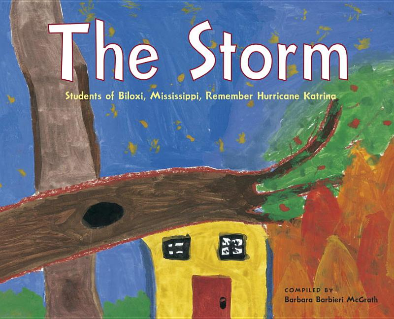The Storm: Students of Biloxi, Mississippi Remember Hurricane Katrina