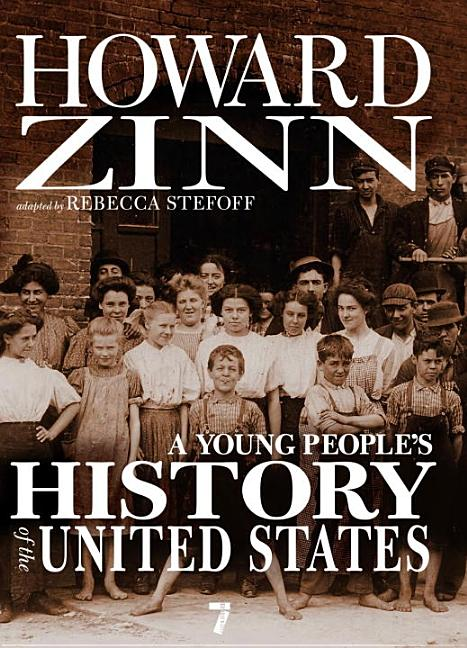 Young People's History of the United States, A: Columbus to the War on Terror