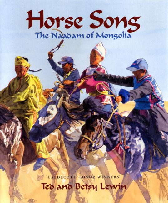 Horse Song: The Naadam of Mongolia