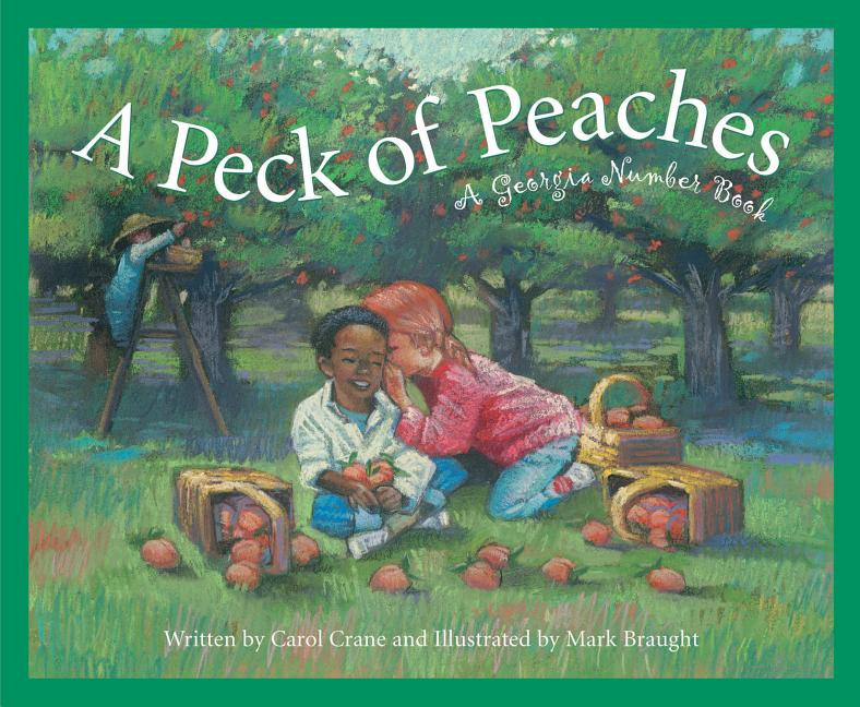 A Peck of Peaches: A Georgia Number Book