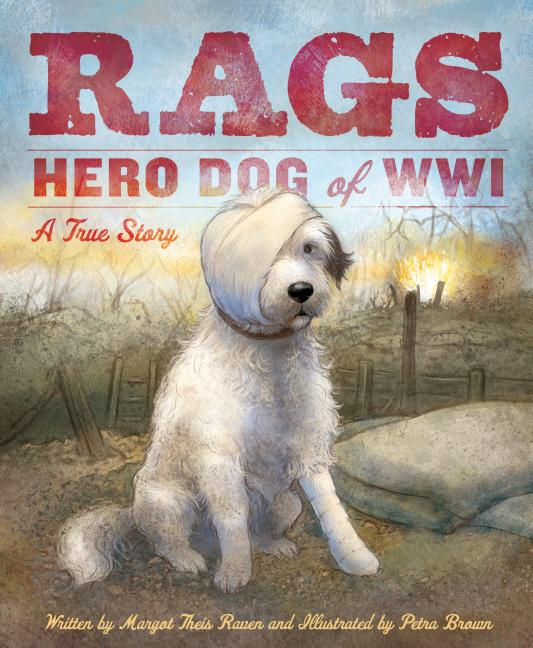 Rags: Hero Dog of WWI