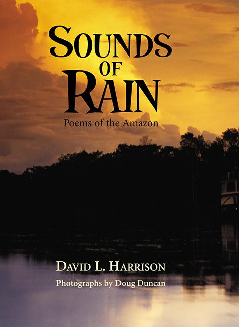 Sounds of Rain: Poems of the Amazon