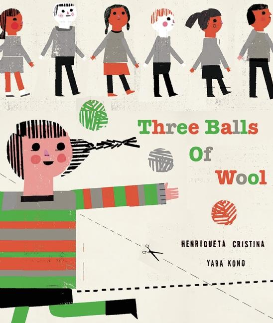 Three Balls of Wool: (Can Change the World)