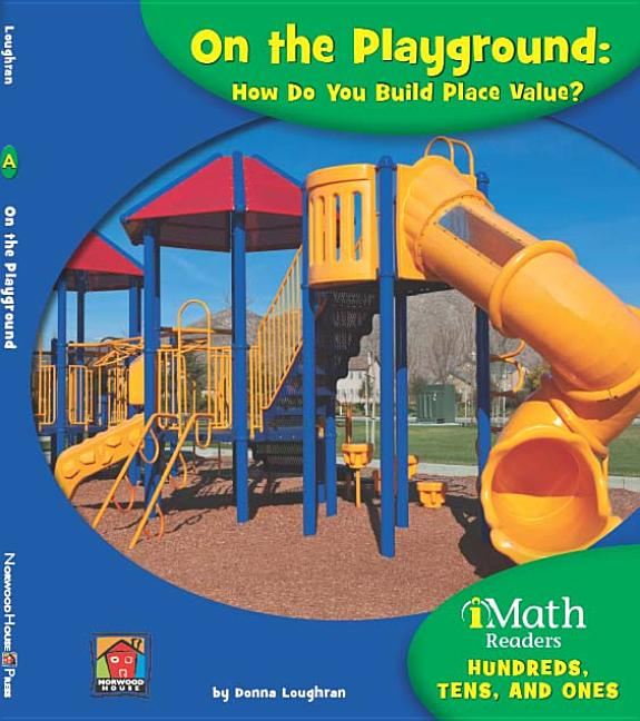 On the Playground: How Do You Build Place Value?
