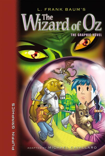 Wizard of Oz, The: Graphic Novel