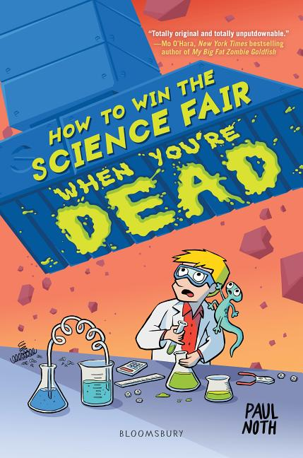 How to Win the Science Fair When You're Dead