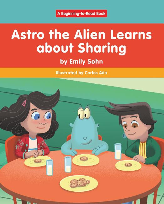 Astro the Alien Learns about Sharing