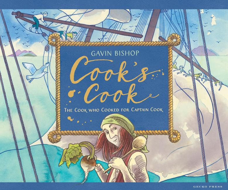 Cook's Cook: The Cook Who Cooked for Captain Cook