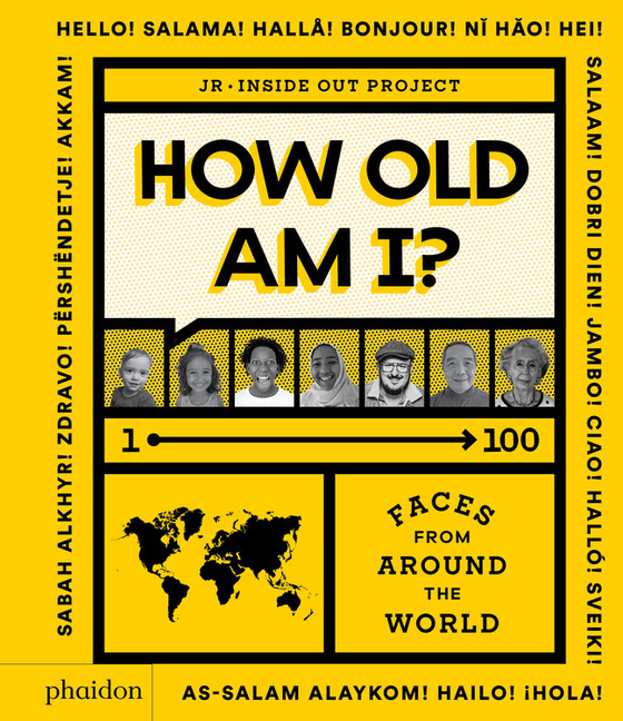 How Old Am I?: 1-100 Faces from Around the World