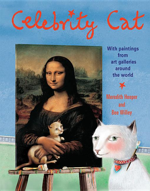 Celebrity Cat: With Paintings from Art Galleries Around the World