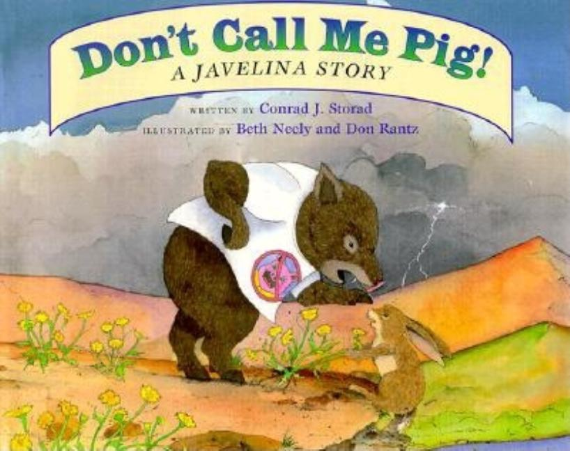 Don't Call Me a Pig! A Javelina Story