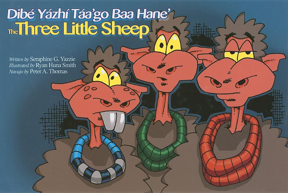 Dibe Yazhi Taa'go Baa Hane' / Three Little Sheep