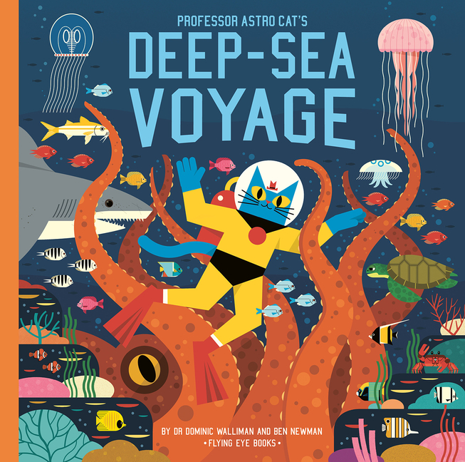 Professor Astro Cat's Deep Sea Voyage