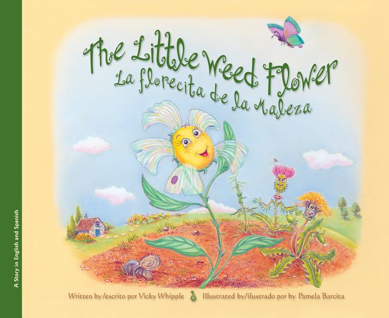 Little Weed Flower, The / La florecita de la maleza
