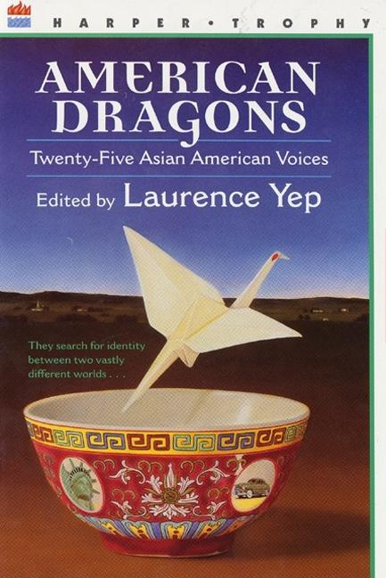 American Dragons: Twenty-Five Asian American Voices