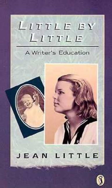 Little by Little: A Writer's Education