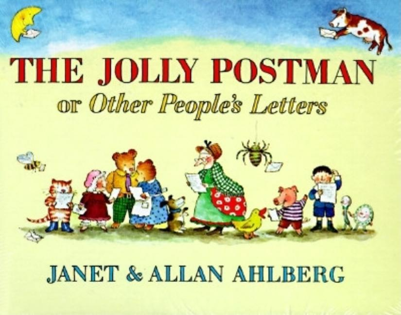 Jolly Postman, The, or Other People's Letters