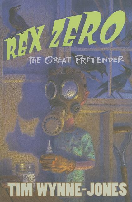 Rex Zero, the Great Pretender