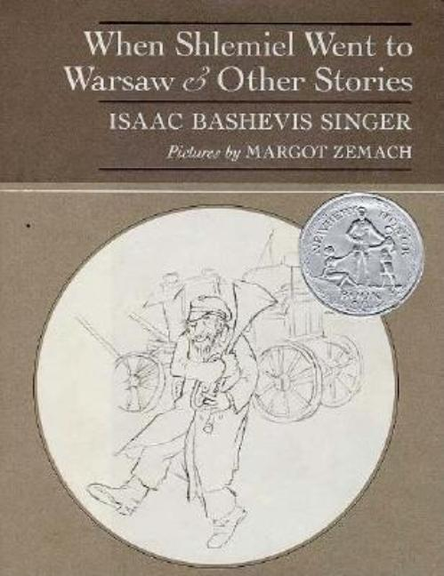 When Shlemiel Went to Warsaw: And Other Stories