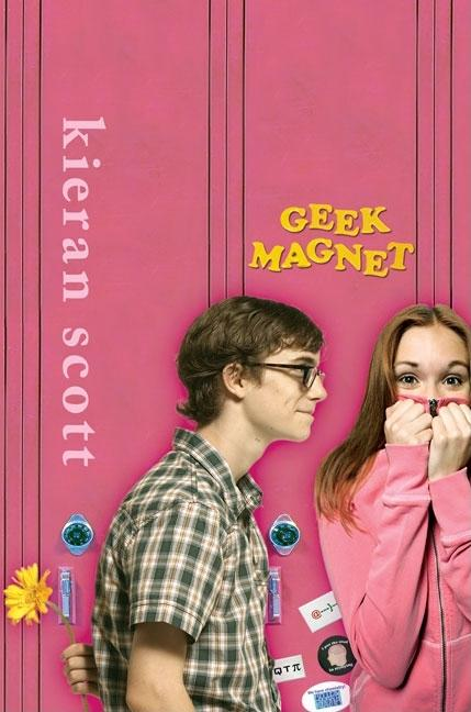 Geek Magnet: A Novel in Five Acts