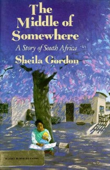 Middle of Somewhere: A Story of South Africa