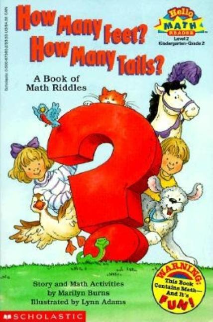 How Many Feet? How Many Tails?: A Book of Math Riddles