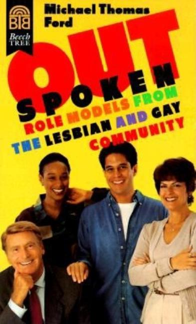Outspoken: Role Models from the Lesbian and Gay Community