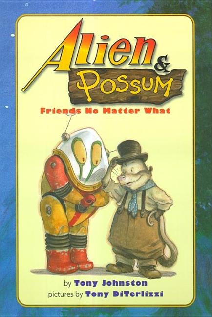 Alien & Possum: Friends No Matter What