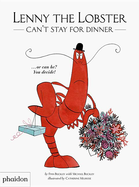 Lenny the Lobster Can't Stay for Dinner...or Can He? You Decide!