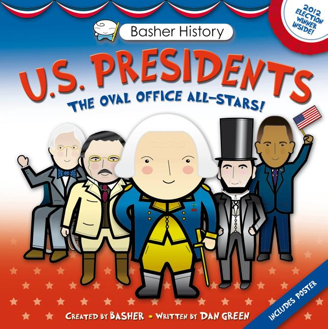U.S. Presidents: The Oval Office All-Stars!