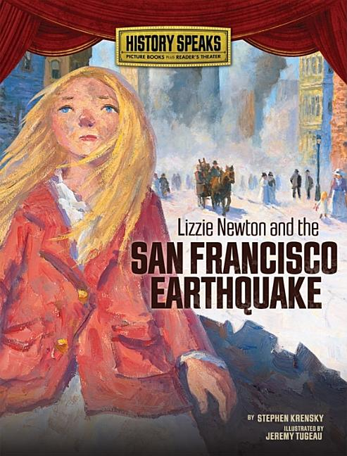 Lizzie Newton and the San Francisco Earthquake
