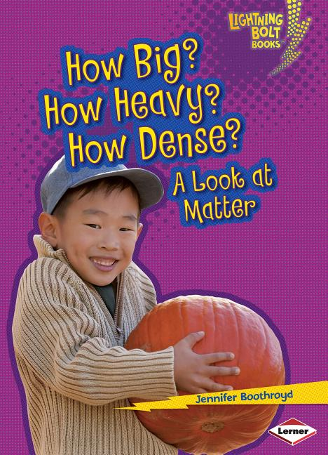 How Big? How Heavy? How Dense?: A Look at Matter