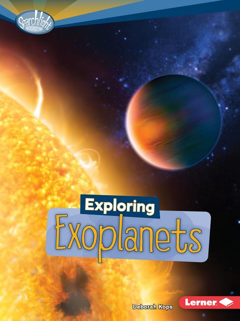 Exploring Exoplanets