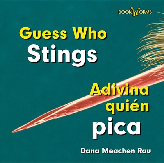 Guess Who Stings / Adivina quien pica
