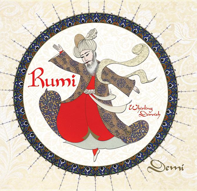 Rumi: Persian Poet, Whirling Dervish