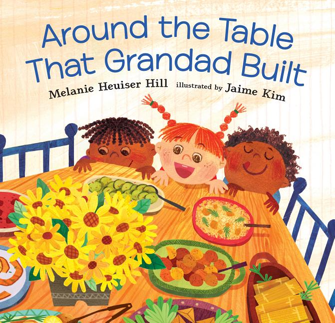 Around the Table That Grandad Built