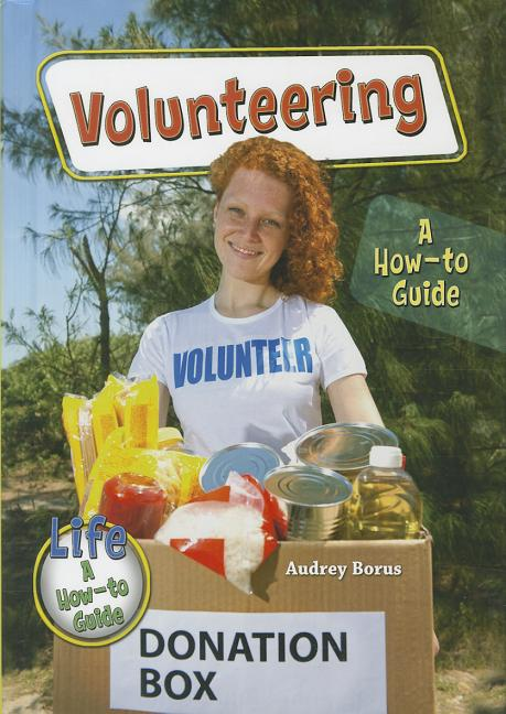 Volunteering: A How-To Guide