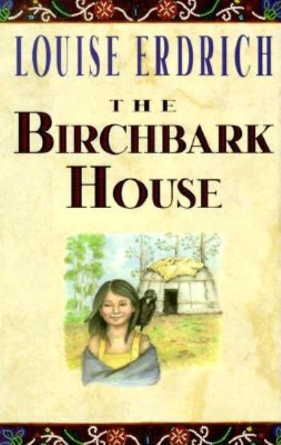 Birchbark House, The