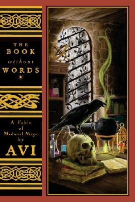 The Book Without Words: A Fable of Medieval Magic