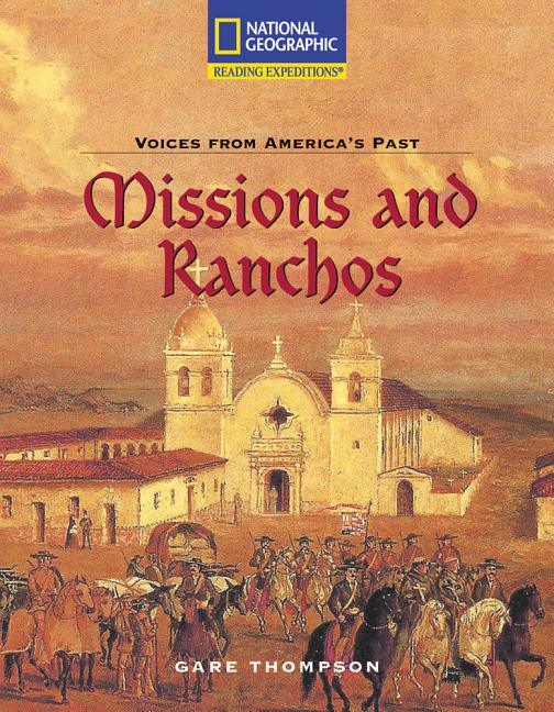 Missions and Ranchos: Early California Life