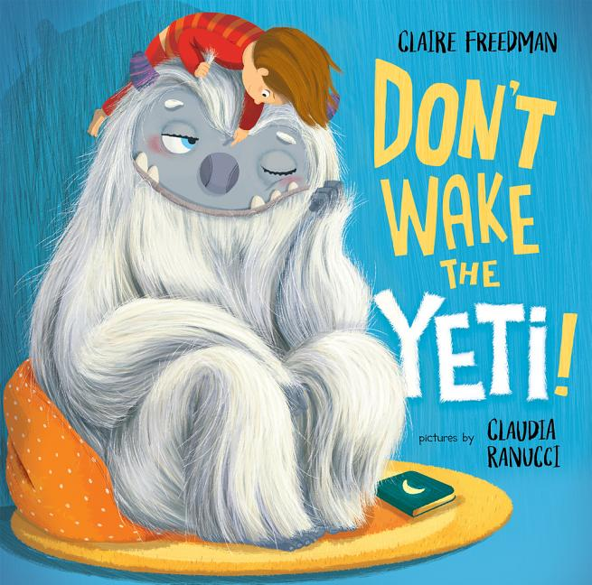 Don't Wake the Yeti!
