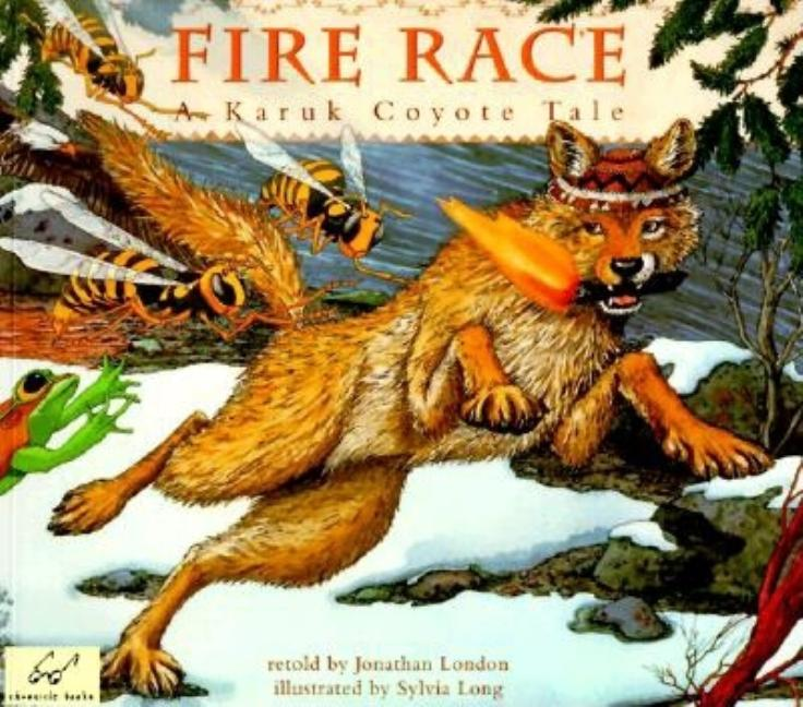 Fire Race: A Karuk Coyote Tale