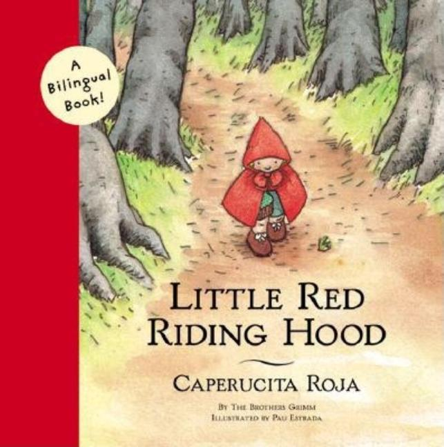 Little Red Riding Hood / Caperucita Roja