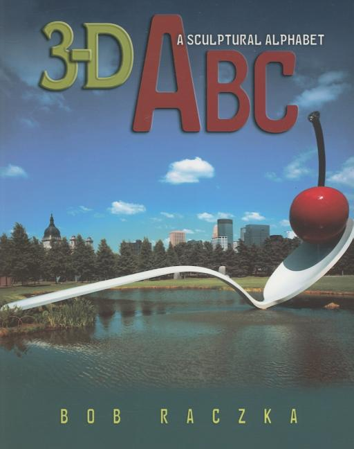 3-D ABC: A Sculptural Alphabet