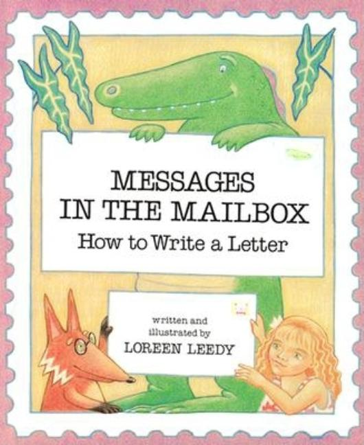 Messages in the Mailbox: How to Write a Letter