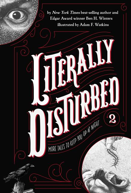 Literally Disturbed 2: More Tales to Keep You Up at Night