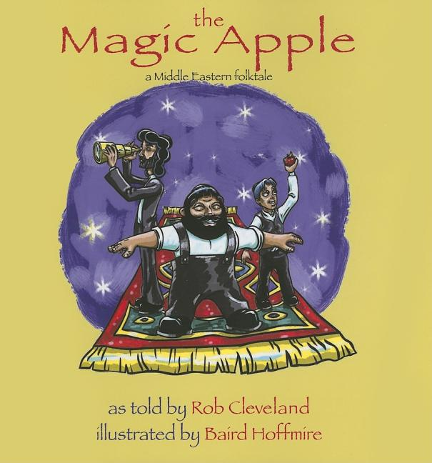 The Magic Apple: A Middle Eastern Folktale