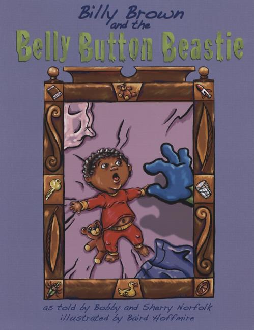 Billy Brown and the Belly Button Beastie